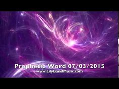 Prophetic Word July 3rd 2015 - Prophecy Of End Times - YouTube