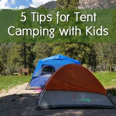 5 Tips for Tent Camping with Kids | camping tips and tricks, hiking with kids, outdoors, family adventures, family outings, things to do with kids, parenting help, overnights, sleeping outdoors, trails, backpacking, adventures with kids, sleeping tips