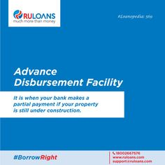 Bought a home that's still under construction. No worries. You can avail of Advance Disbursement Facility.#Loanopedia
