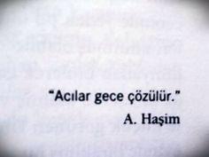 Acılar gece çözülür...  - Ahmet Haşim