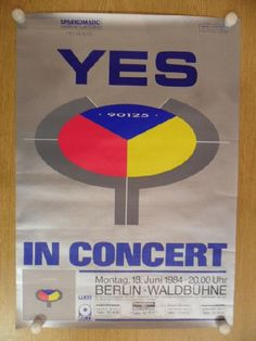 Original concert poster for Yes at Waldbuhne in Berlin, Germany in 1984. 23.25 x 33 inches on thin glossy paper. Light handling marks, creases and edge wear.