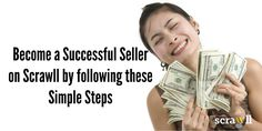 Become a Successful Seller on Scrawll by following these Simple Steps
