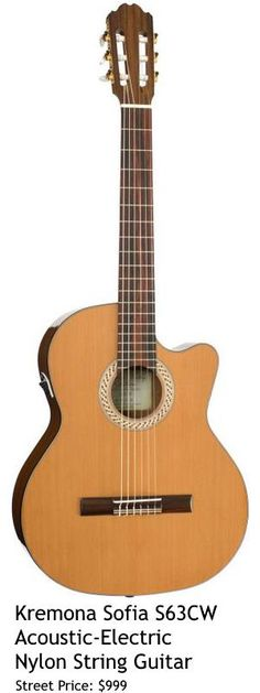 Kremona Sofia S63CW. This acoustic-electric nylon string guitar comes with Fishman Classic 3 electronics and sports a solid red cedar top, sapelli body, Honduras cedar neck and Indian rosewood fingerboard & bridge. For a detailed guide to nylon string guitars see https://www.gearank.com/guides/nylon-string-guitar