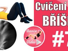 13. cviky na břicho | DancaVideo.cz Exercise, Fitness, Ejercicio, Excercise, Work Outs, Workout, Sport, Exercises, Workouts