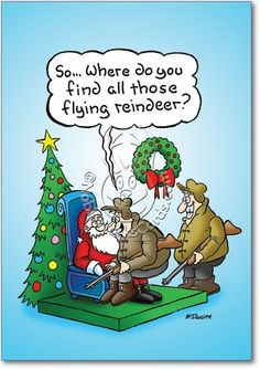 Where do you find all those flying reindeer? Funny Christmas Pictures, Funny Christmas Cards, Christmas Cartoons, Christmas Quotes, Christmas Humor, Christmas Fun, Funny Pictures, Funny Xmas, Holiday Fun