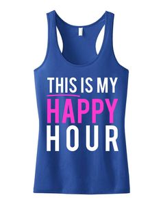 This Is My Happy Hour #Workout #Tank Top by #NobullWomanApparel, for only $24.99! Click here to buy https://www.etsy.com/listing/199351937/this-is-my-happy-hour-workout-tank-top?ref=listing-18