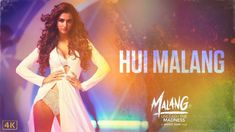 Hui Malang Lyrics from Malang is the latest Hindi Song Sung by Asees Kaur. The Music of Hui Malang is given by Ved Sharma while lyrics penned by Kunaal Verma, Haarsh Limbachiyaa and video directed by Mohit Suri. Latest Bollywood Songs, Bollywood News, Film Song, Movie Songs, Nepali Song, Mohit Suri, New Song Download, New Hindi Songs, Music Labels