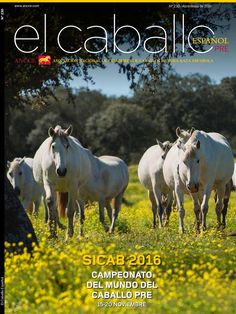 Revista El Caballo Español 2016 n.230  Revista El Caballo Español - ANCCE