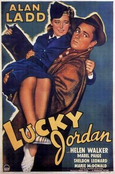 LUCKY JORDAN (1943) - Alan Ladd - Helen Walker - Mabel Paige - Sheldon Leonard - Marie McDonald - Paramount Picture - Movie Poster.