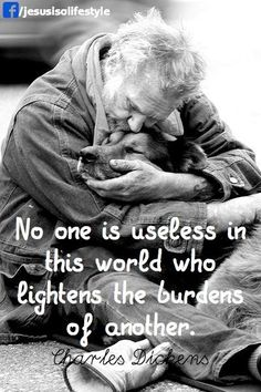 No one is useless in this world who lightens the burden of another. Charles Dickens Quotes and inspiration Quotable Quotes, Wisdom Quotes, Quotes To Live By, Me Quotes, Great Quotes, Inspirational Quotes, Motivational, Charles Bukowski, Faith In Humanity