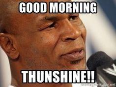 "101 Funny Good Morning Memes - ""Good morning thunshine!!"" Flirty Good Morning Quotes, Positive Good Morning Quotes, Good Morning Funny Pictures, Good Morning Handsome, Good Morning Beautiful Quotes, Morning Memes, Funny Good Morning Quotes, Good Morning Inspirational Quotes, Good Morning Greetings"