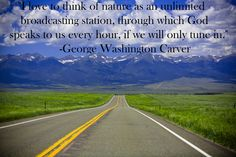 LISTEN. George Washington Carver Quote