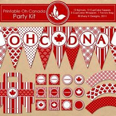 Printable OH CANADA Party Kit - 12 banners - 12 cupcake toppers - 3 cupcake wrappers - 1 favors bag and 1 font - 300 DPI Party Kit, Party Packs, Party Ideas, Canada Day Party, Open A Party, Banners, Canada Holiday, Happy Canada Day, Easter Sale