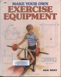 Make Your Own Exercise Equipment 1