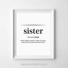 Sister Gift Ideas, Sister Definition, Sisters Wall Art, Sister Print, Sister Birthday Gift, Definition Printable by NicoPrintableArt