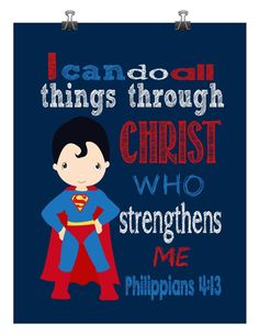 Superman Superhero Christian Printable Nursery Decor - I can do all things trough Christ Phillipians Dc Superhero Girl, Superhero Wall Art, Superhero Classroom, Classroom Decor, Hero Central Vbs, Isaiah 46, Church Nursery, Kids Church, Church Ideas