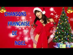 Chanson Francaise de Noel 2018 || Compilation des plus belles chansons de Noël - YouTube