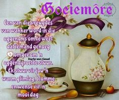 Lekker Dag, Goeie More, Afrikaans Quotes, Good Night Messages, Special Quotes, Good Morning Wishes, Words, Joy, Gallery