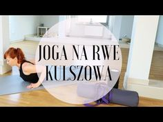 PRAKTYKA JOGI : Ulga przy rwie kulszowej - YouTube Excercise, Fitness Inspiration, Cardio, Yoga, Workout, Health, Sports, Youtube Youtube, Therapy
