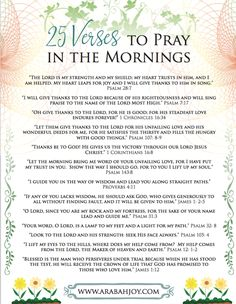 Bible Verses:Grow closer to the Lord with this 25 morning Scriptures prayer printable. Prayer Times, Prayer Scriptures, Bible Prayers, Faith Prayer, Scriptures About Work, 21 Days Of Prayer, Bible Study Plans, Scripture Study, Scripture To Encourage