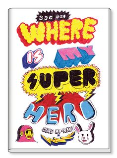 Where is My Super Hero by Sung Mo Kang