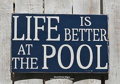 Pool Decor, Outdoor Pool Sign, Summertime Quotes, Life Is Better At By The Pool, Wooden Plaques, Outdoor Living Outside Entertaining, Pool Beach House Decor