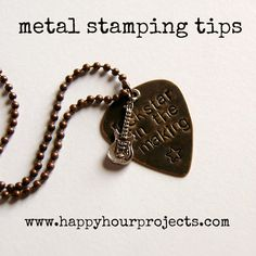 Metal Stamping tutorial--lists necessary supplies