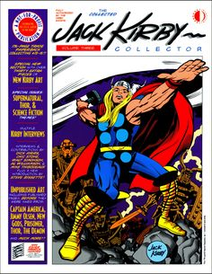Jack Kirby gave us Thor among MANY other classic characters.