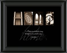 The #Home Inspirational Series is a great addition to anyone's home! It makes a great gift anytime of the year and for any occasion. Visit www.AlphabetPhotography.com to place your order. #AlphabetPhotography, #HomeInspirationalSeries, #Customizedframes Alphabet Art, Letter Art, Alphabet Photography, Alphabet Pictures, Photo Letters, Subway Art, Artistic Photography, Photography Ideas, Practical Gifts