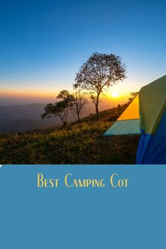 The best way to improve your camping tent sleeping is to sleep on a cot. See what our favorites are.