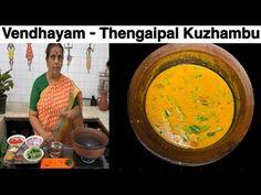 Vendhayam - Thengaipal Kuzhambu by Revathy Shanmugam Coriander Powder, Red Chilli, Tamarind, Cooking Recipes, Youtube, Red Chili, Chef Recipes, Tamarindo