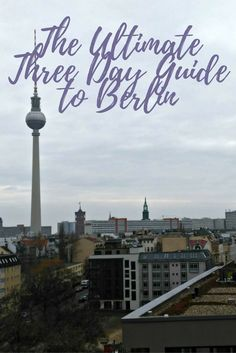 The Ultimate Three Day Guide to Berlin. Explore Berlin famous landmarks like Reichstag, the Berliner Dom, WWII Battlefields, Checkpoint Charlie, remaining parts of the Berlin Wall and the Brandenburg Gate.