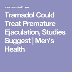 is tramadol used for premature ejaculation
