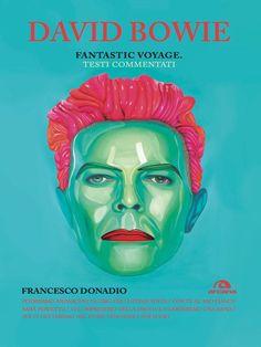 David Bowie. Fantastic voyage (TXT) eBook: Francesco Donadio: Amazon.it: Libri