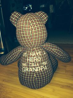 Back of Memory Bear from flannel shirt!