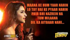 Maana Ke Hum Yaar Nahin Lyrics from Meri Pyaari Bindu: A beautiful song sung by Parineeti Chopra, composed by Sachin-Jigar and written by Kausar Munir.