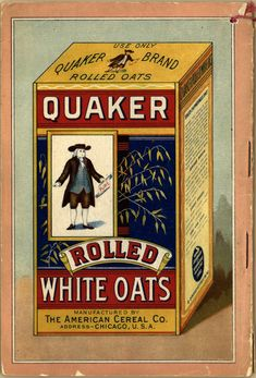 """Quaker Oats advertisement on back cover of """"Cereal Foods and How to Cook Them,"""" 1899."""