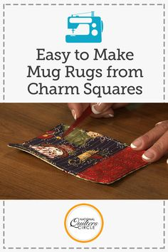 Make a Mug Rug National Quilters CircleLearn how to make a mug rug from left over charm squares. Mug rugs are easy to make and are a great quilting gift.Carpet Runners By The Foot Lowes Quilting Tips, Quilting Tutorials, Quilting Projects, Machine Quilting, Machine Embroidery, Christmas Mug Rugs, Christmas Sewing, Christmas Gifts, Christmas Quilting