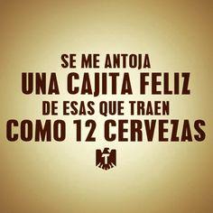 Jajajaja sooooooo my hubby! Funny Spanish Memes, Spanish Humor, Spanish Quotes, Beer Quotes, Funny Quotes, Funny Memes, Hilarious, Mexican Jokes, Humor Mexicano