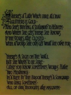 My theme for life n death!   Stair Way to Heaven   Led Zepplin