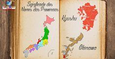 O significado dos nomes das províncias do Japão – Especial Kyushu e Okinawa (Parte 7 de 7)