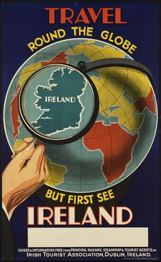 Vintage travel poster — Travel Round The Globe But First See Ireland.