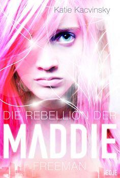 {Rezension} Die Rebellion der Maddie Freeman von Katie Kacvinsky