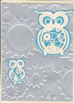 Silver metallic paper embossed with Grungy cogs & gears (Couture Creations) ; Cheery Lynn dies-Steam Punk owls