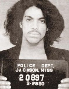 Only Prince could make a mugshot look more like a glamour shot.   Wow Prince went to jail in Jackson lol I wonder for what