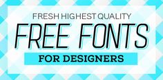 14 Fresh Free Fonts for Designers