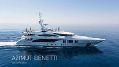 Azimut Benetti Ocean Paradise Super yacht