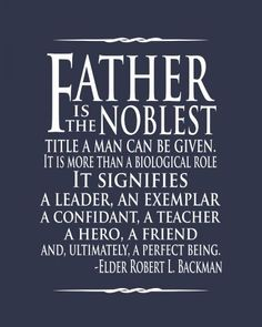 Fathers-Day-013-Father-is-the-noblest--Quote-Backman-blue-8x10