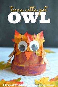 Terra Cotta Pot Owl – Fall Kid Craft and Decor Idea Autumn Crafts, Fall Crafts For Kids, Thanksgiving Crafts, Projects For Kids, Holiday Crafts, Winter Craft, Toddler Crafts, Diy Projects, Flower Pot Crafts