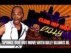 Club Hip Hop: Billy Blanks Jr. -Sponge Bob Dance Move